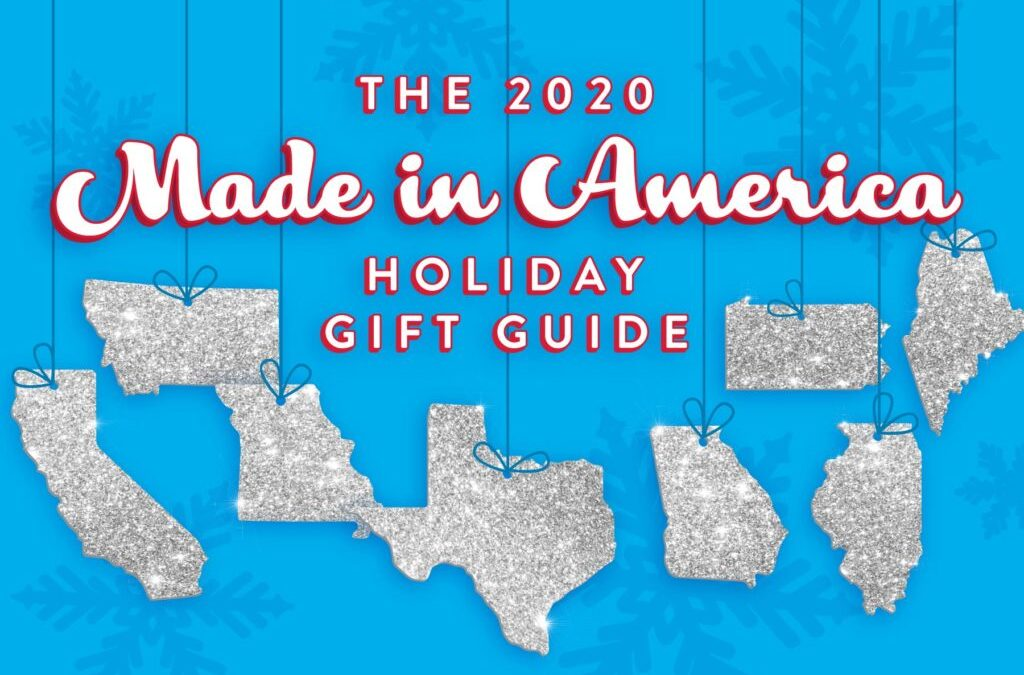 The 2020 Made in America Holiday Gift Guide